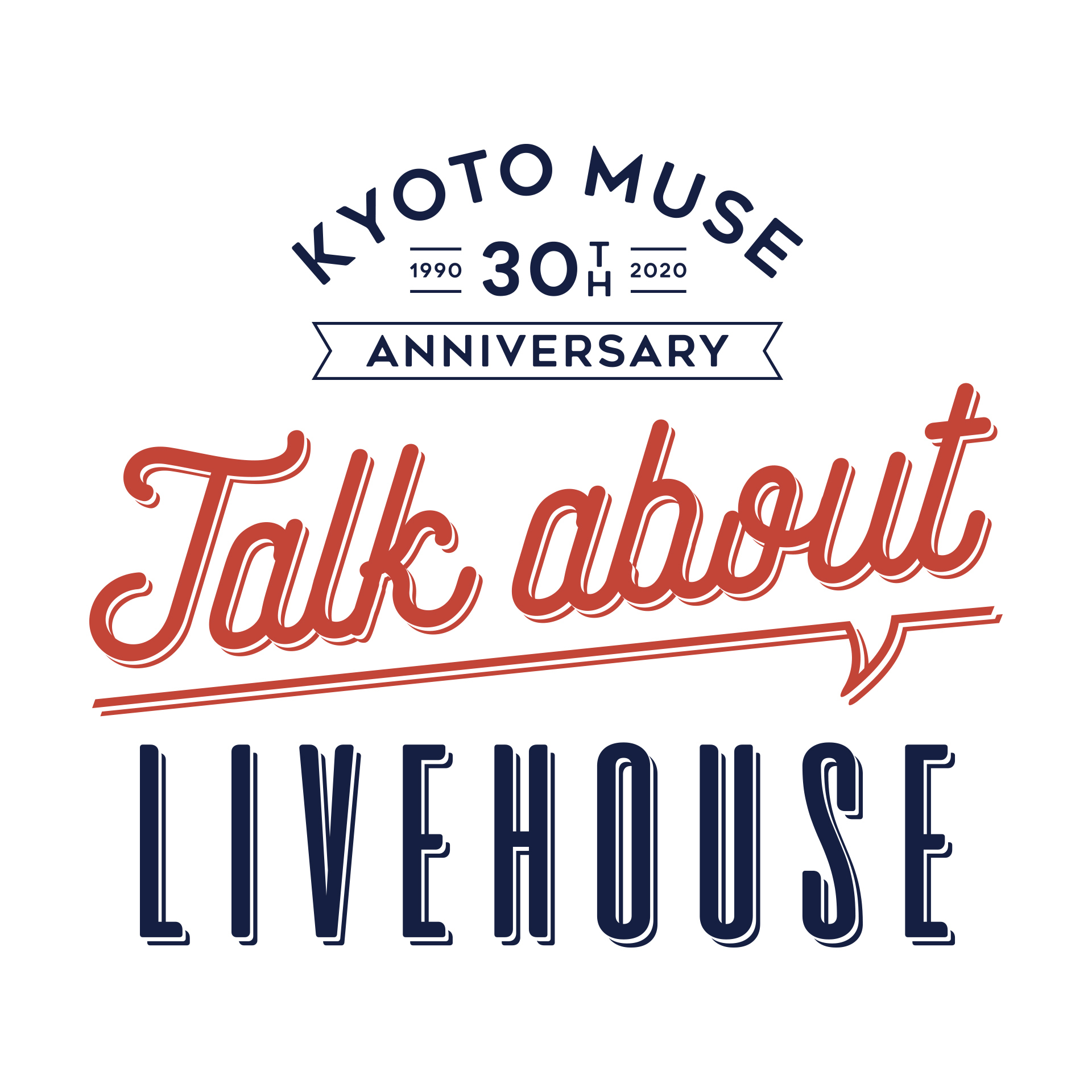 """『KYOTO MUSE 30th Anniversary """"Talk about LIVEHOUSE""""』"""