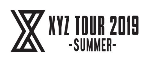 XYZ TOUR 2019 -SUMMER-