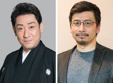 歌舞伎俳優・中村芝翫と時代劇研究家・春日太一による、特別生配信トークライブ 『時代劇づくりの裏側』第2回の配信が決定