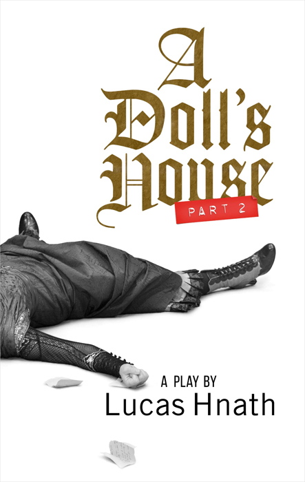 ルーカス・ナス『人形の家 Part2』のオリジナル戯曲本