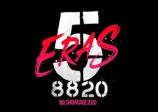 『B'z SHOWCASE 2020 -5 ERAS 8820- 』