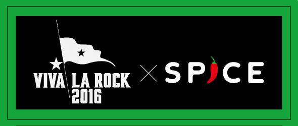 SPICEのSPICE×VIVA LA ROCKの記事の一覧です