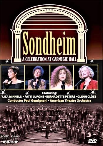 『ソンドハイム~セレブレーション・アット・カーネギー・ホール』のDVD。下はハイライト版ライブCD。