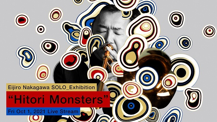 "Eijiro Nakagawa SOLO_Exhibition ""Hitori Monsters"""