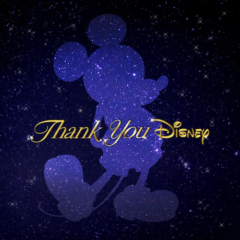 『Thank You Disney』