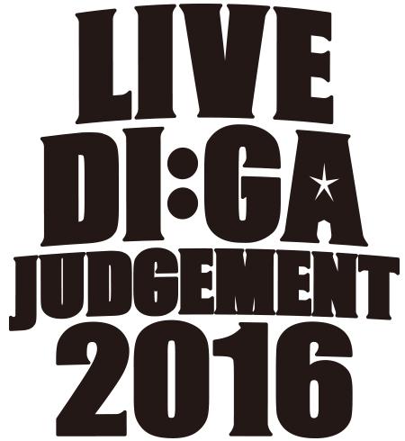 LIVE DI:GA JUDGEMENT 2016