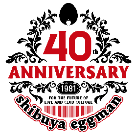 shibuya eggman、40周年記念イベントを年間40本開催へ 第一弾にSUPER BEAVER、藍坊主ら