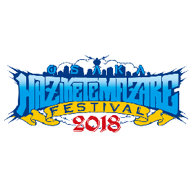 Crossfaith、GOOD4NOTHINGらの参戦が決定『OSAKA HAZIKETEMAZARE FESTIVAL 2018』第三弾出演アーテイストを発表