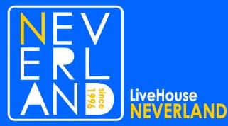 LiveHouse NEVERLAND