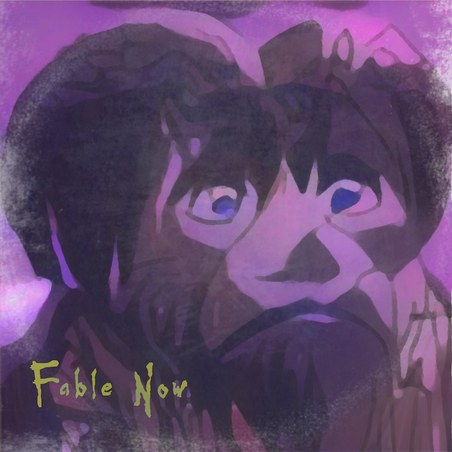 「Fable Now」