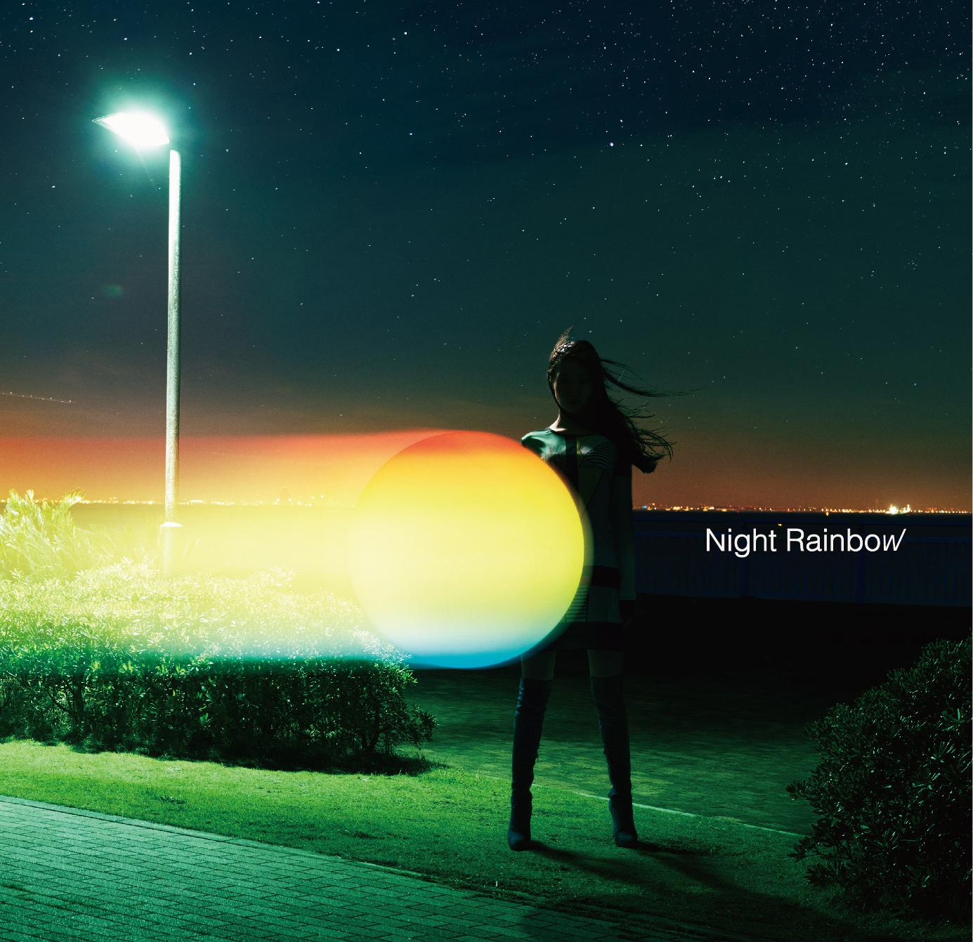 『NIGHT RAINBOW』