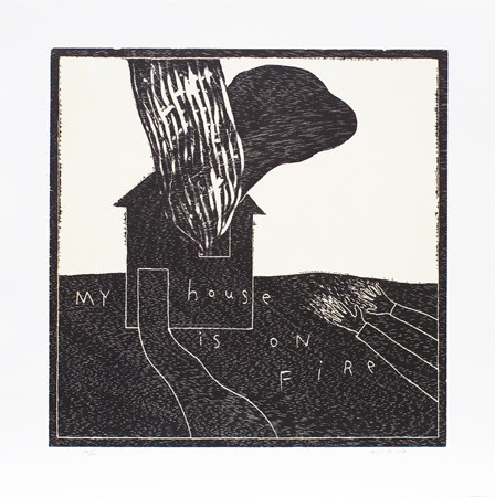 My House is on Fire ed.26/30 2013 sheet: 50.0 x 50.0 cm woodcut (C)David Lynch