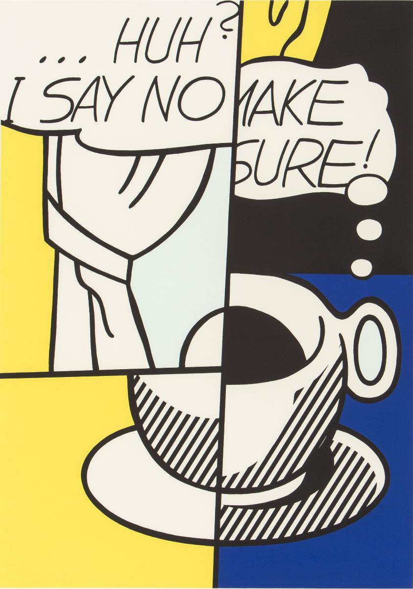 ロイ・リキテンシュタイン「HUH ? I SAY NO MAKE SURE !」 1976 年シルクスクリーン ED.100 サイン有