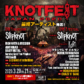 『KNOTFEST JAPAN 2020』a crowd of rebellion、NOISEMAKER、CRAZY N' SANE最終出演者&オープニングアクトを発表