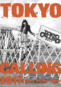 "TOKYO CALLING2017、THE冠、黒猫チェルシーら第3弾アーティスト60組追加 ""MV女優""起用の新ビジュアルも"
