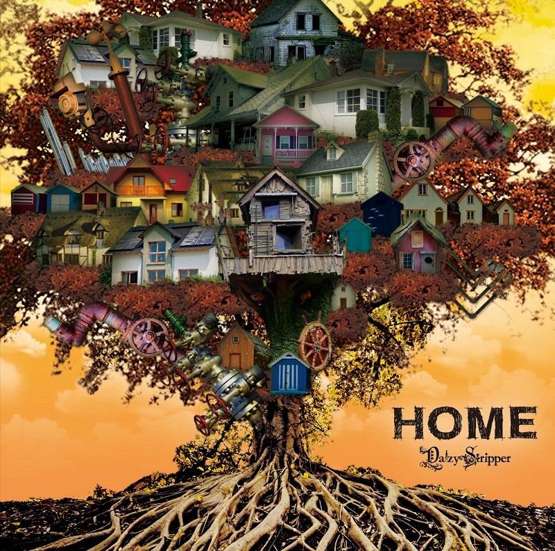 DaizyStripper『HOME』C-TYPE