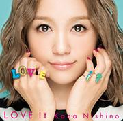 西野カナ『LOVE it』通常盤