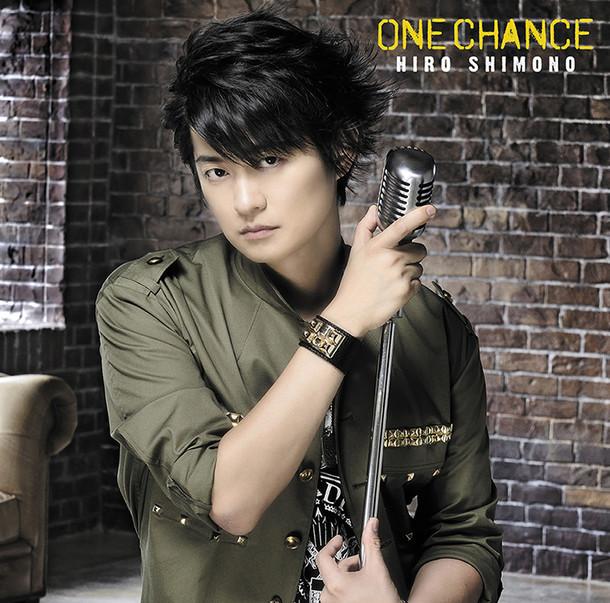 下野紘「ONE CHANCE」初回限定盤Aジャケット