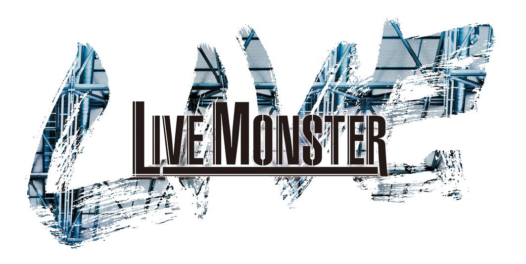 LIVE MONSTER LIVE