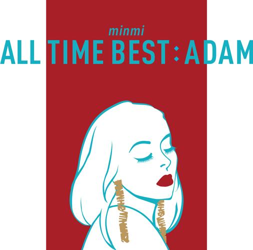 MINMI アルバム『ALL TIME BEST : ADAM』