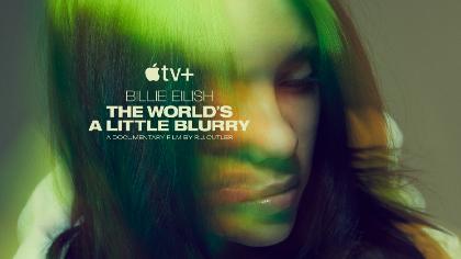 ビリー・アイリッシュの青春、スーパースターへの成長までを描く『ビリー・アイリッシュ:世界は少しぼやけている』Apple TV+で配信