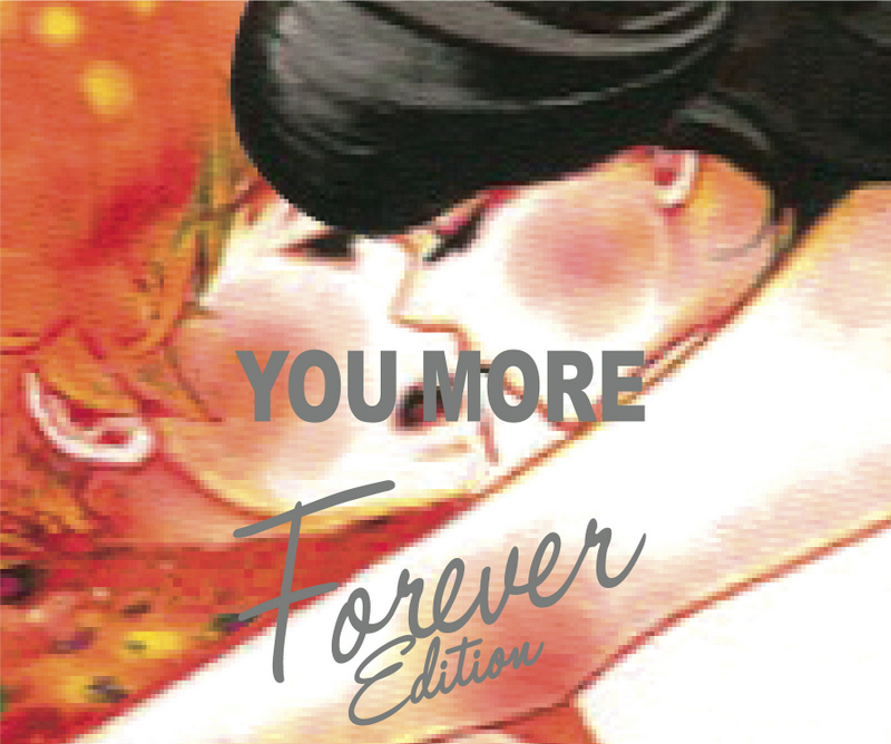 『YOU MORE (Forever Edition)』
