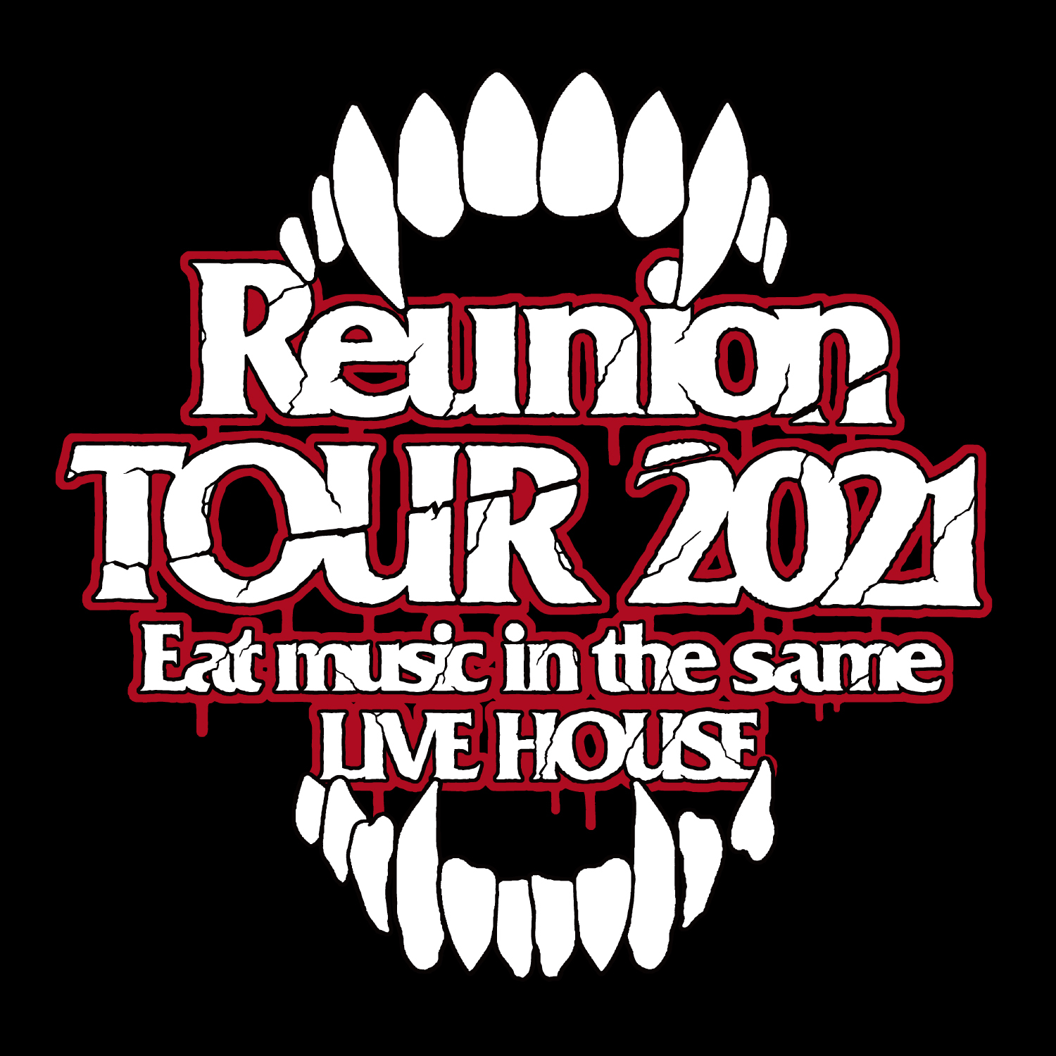 「Reunion TOUR 2021 〜Eat music in the same LIVE HOUSE〜」ロゴ