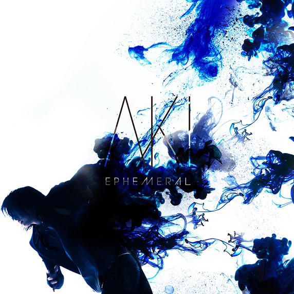AKi『EPHEMERAL』初回生産限定盤