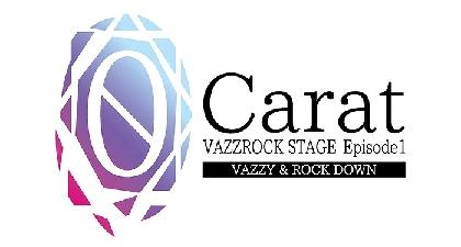 2.5次元ダンスライブ『VAZZROCK STAGE』Episode1『0 Carat』よりVAZZY/ROCK DOWNのキャラクタービジュアルが到着
