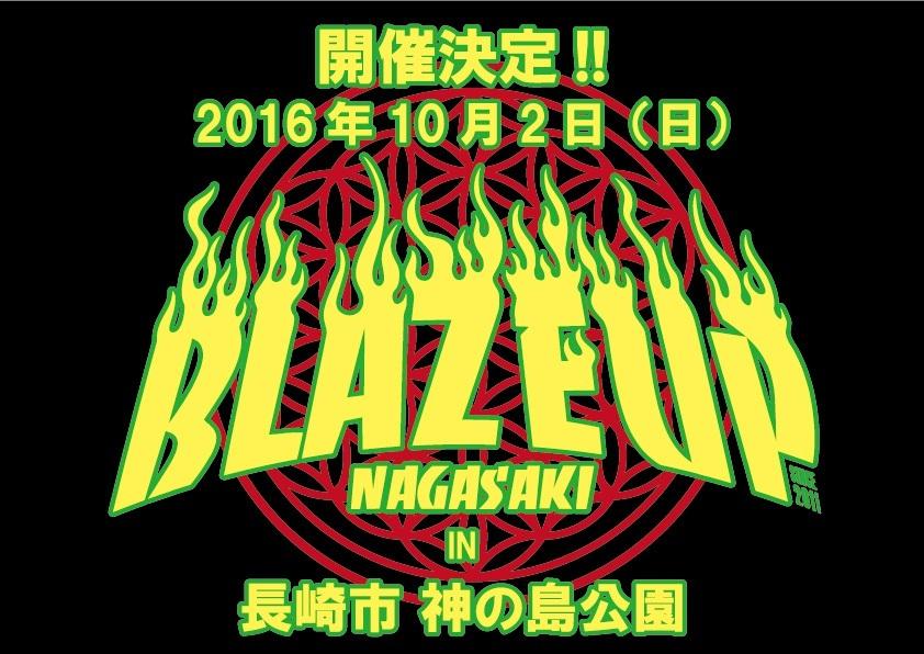 『BLAZE UP NAGASAKI 2016』