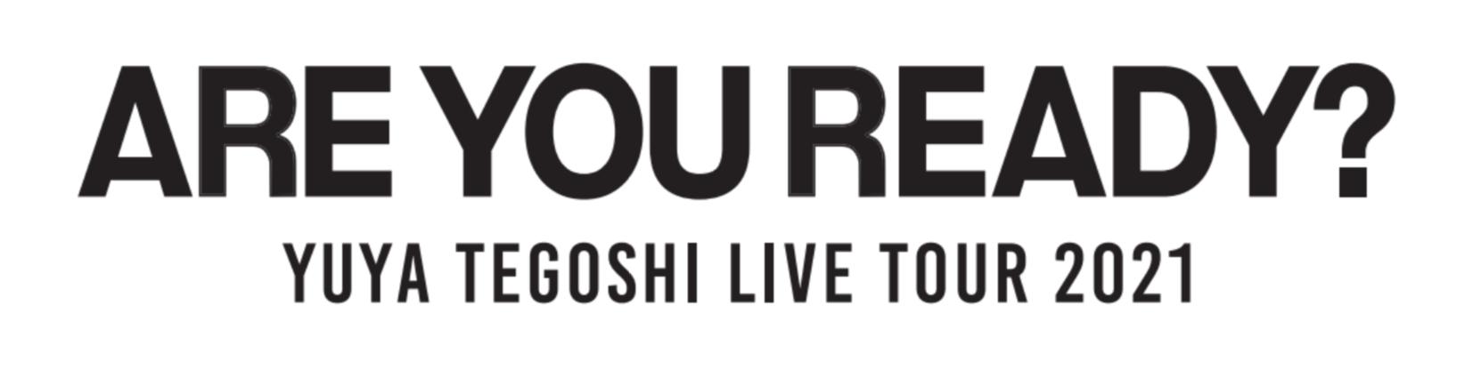 『手越祐也 LIVE TOUR 2021「ARE YOU READY?」』