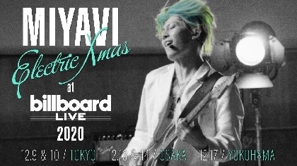 MIYAVI、『MIYAVI Electric Xmas at Billboard Live 2020』12月に東京・大阪・横浜で開催決定
