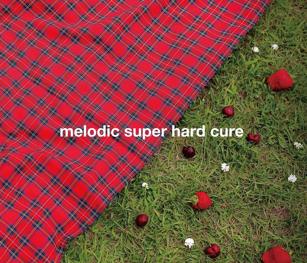 メロキュア/メロディック・スーパー・ハード・キュア CDジャケット