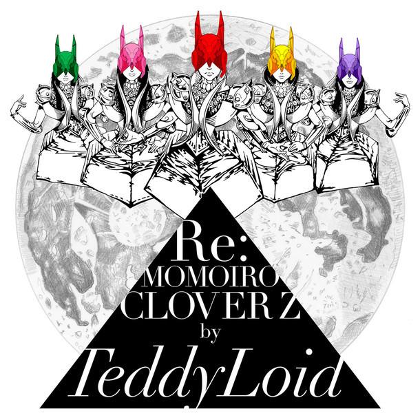 TeddyLoid「Re:MOMOIRO CLOVER Z」アナログ盤ジャケット