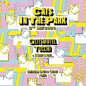 『CATS IN THE PARK』 glitsmotel(HANG × 唾奇)、TOCCHIが出演決定