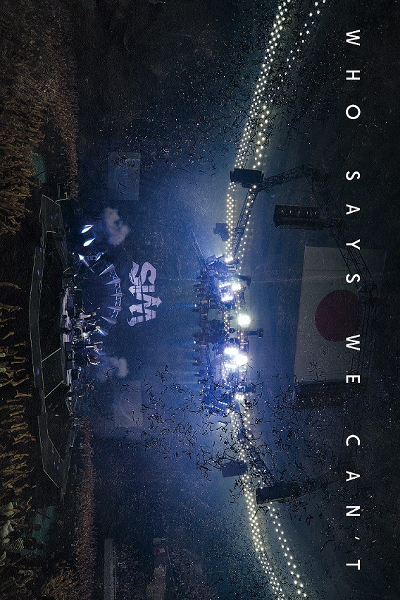 『WHO SAYS WE CAN'T』DVD