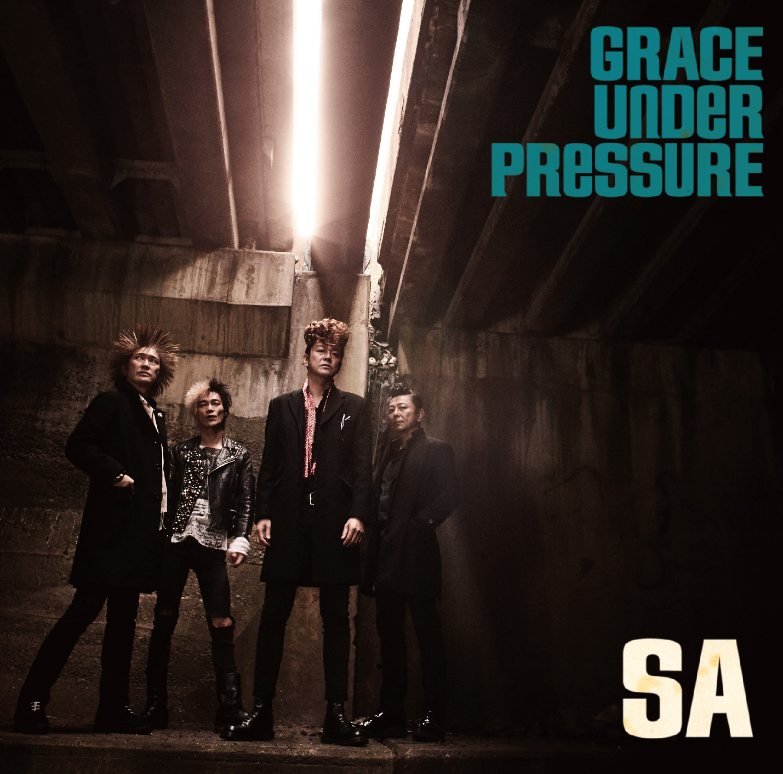 SA『GRACE UNDER PRESSURE』