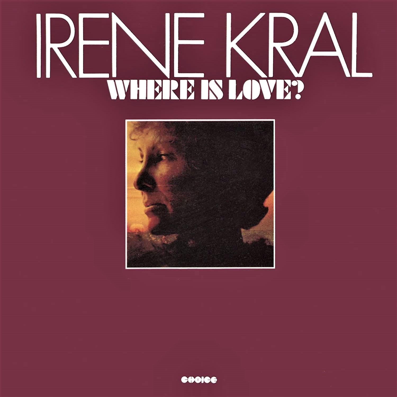 アイリーン・クラール「Irene Kral / Where Is Love?」(1975年)