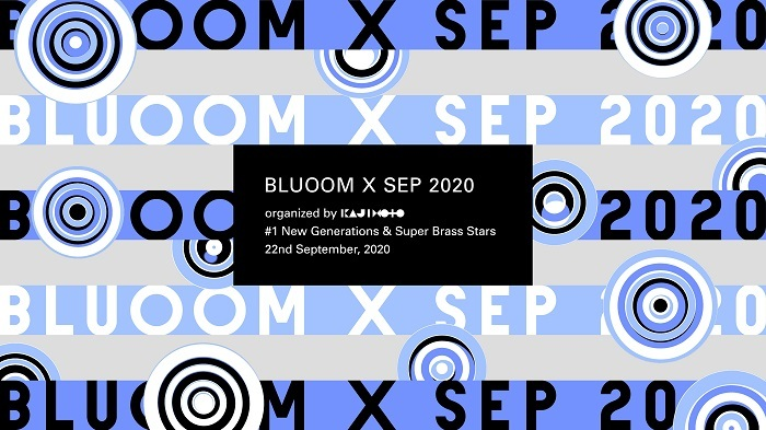 『BLUOOM X SEP 2020』