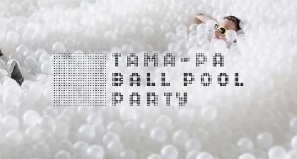 50,000個の白い玉の中に飛び込む!?『tamapa』日本初開催
