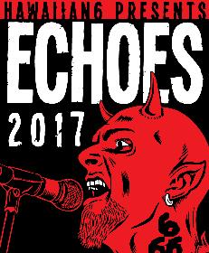 HAWAIIAN6主催『ECHOES』第3弾出演発表でMONOEYES、SUPER BEAVER、BRAHMANら全26組