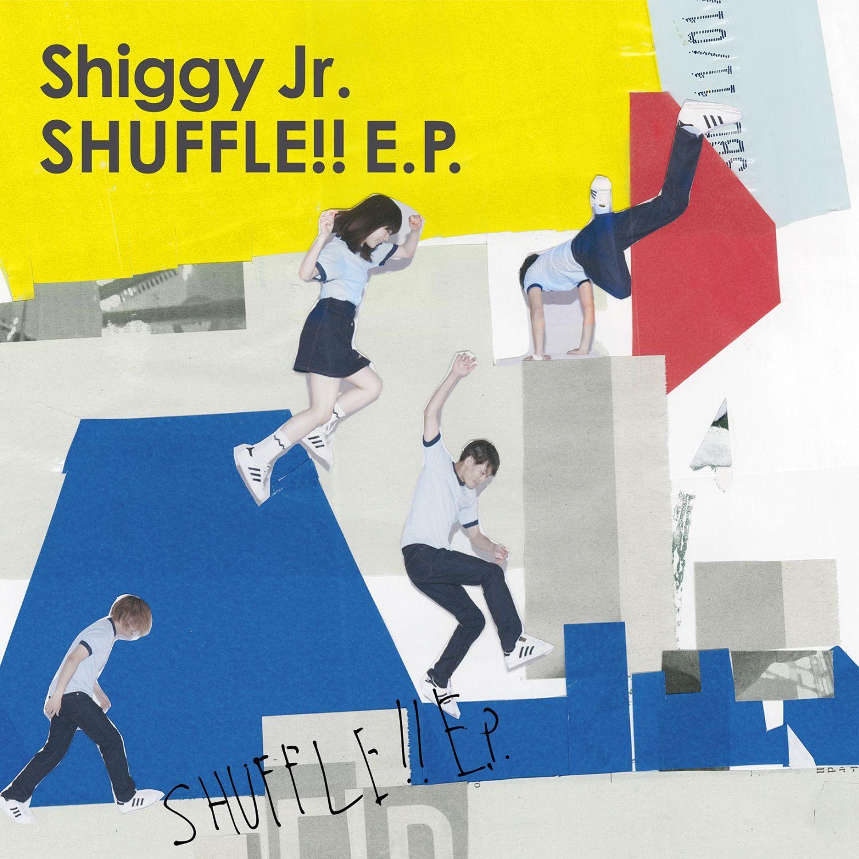 Shiggy Jr『SHUFFLE!! E.P.』初回盤