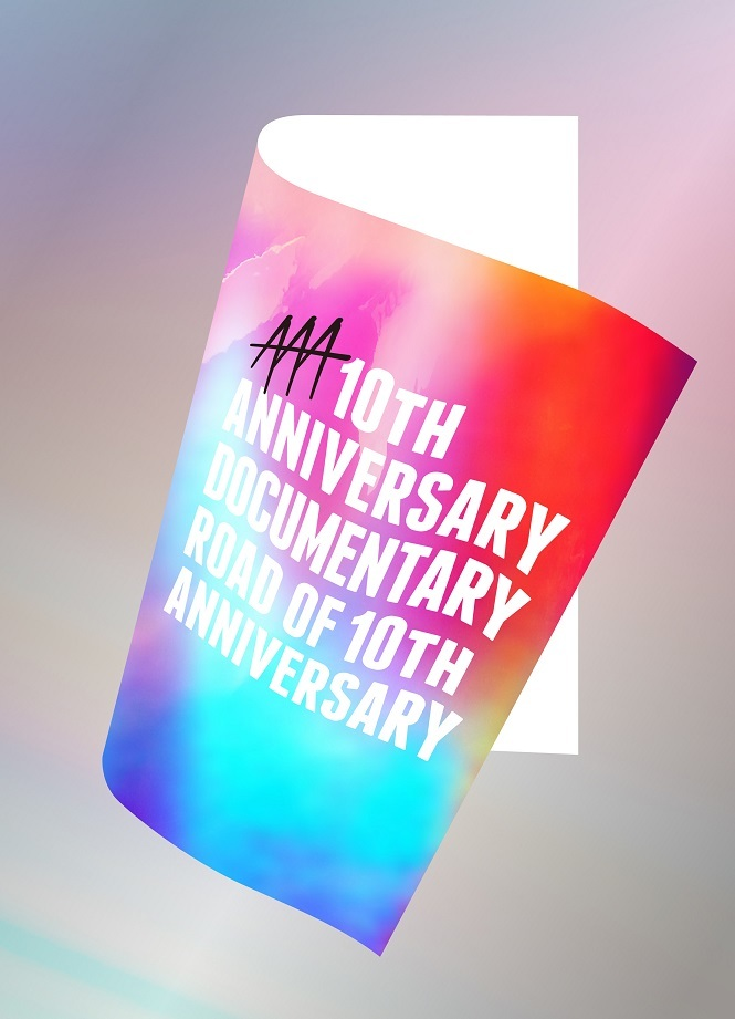 『AAA 10th ANNIVERSARY Documentary ~Road of 10th ANNIVERSARY~』