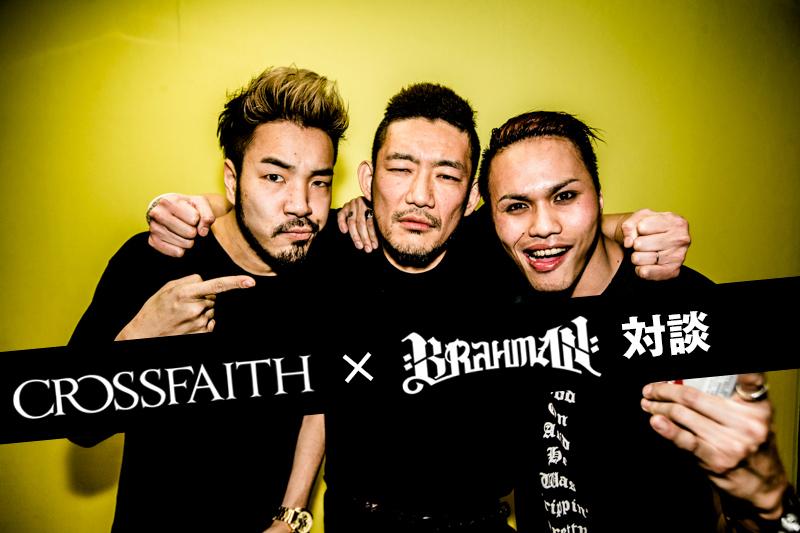 Crossfaith × BRAHMAN
