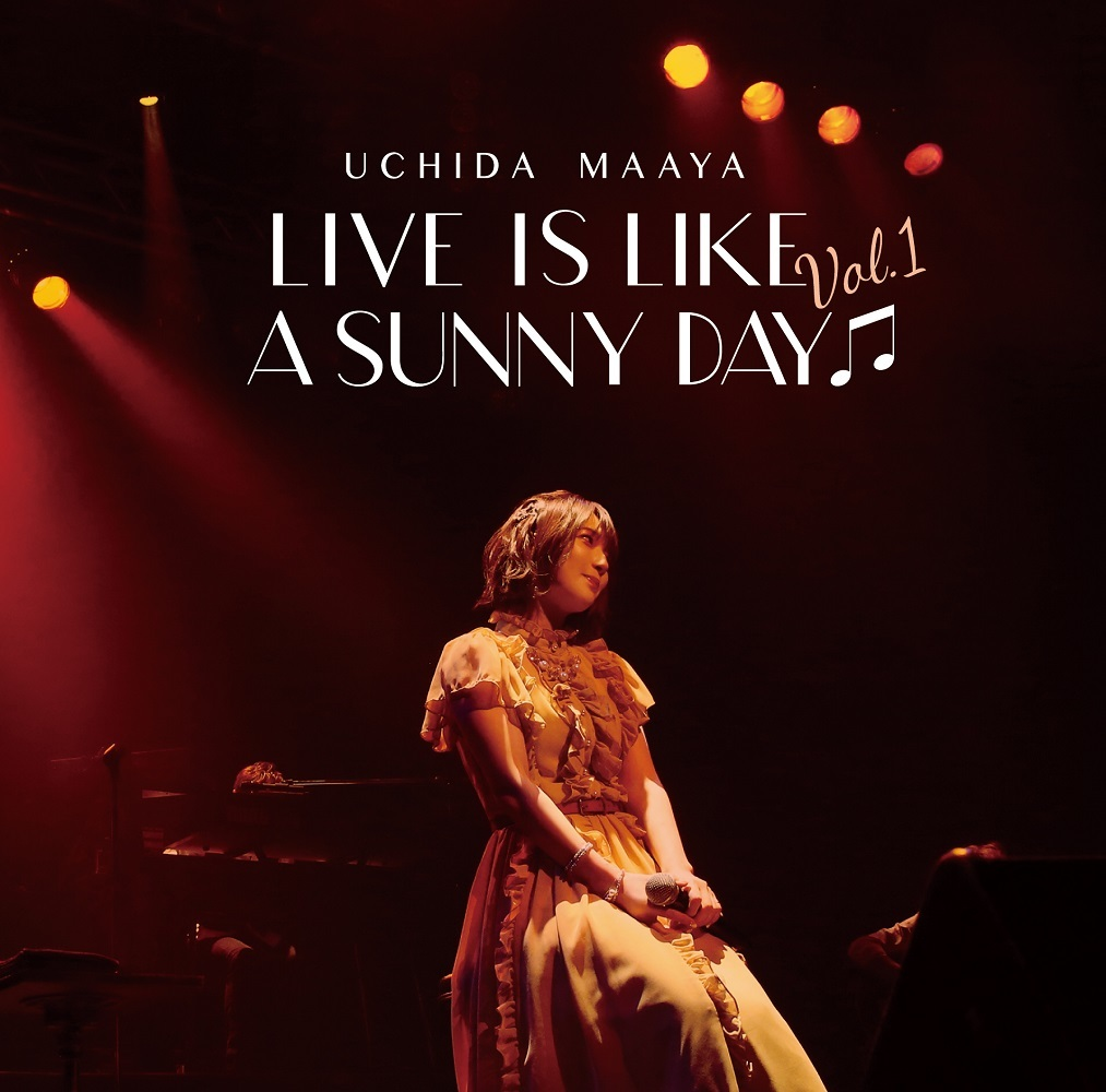 LIVE IS LIKE A SUNNY DAY♫」Vol.1 オリジナルCD