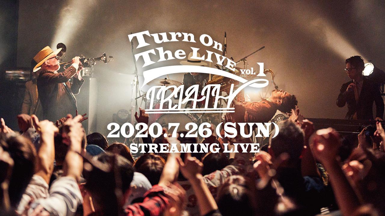 無観客配信ワンマンライブ『Turn On The LIVE vol.1』