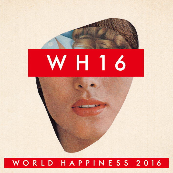 WORLD HAPPINESS 2016 夢の島 THE LAST