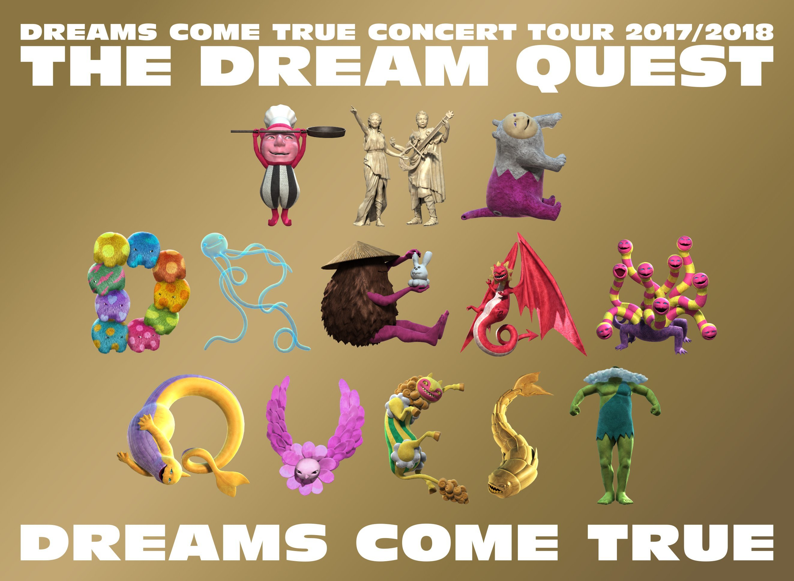DREAMS COME TRUE CONCERT TOUR 2017/2018 - THE DREAM QUEST -