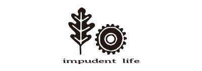 impudent life