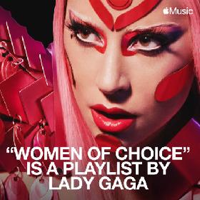 レディー・ガガ、国際女性デーを祝福するプレイリスト「Woman of Choice」をApple Musicで公開